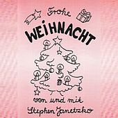 Play & Download Frohe Weihnacht by Stephen Janetzko | Napster