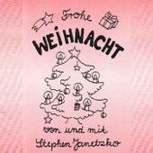 Frohe Weihnacht by Stephen Janetzko