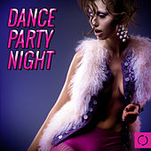 Dance Party Night by Various Artists