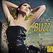 City Sound Buzz by Various Artists