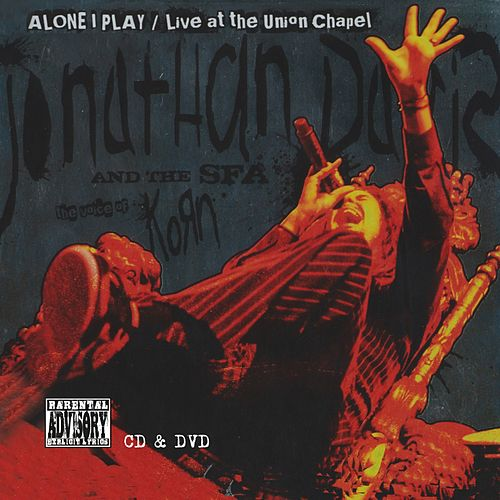 Alone I Play - Live At The Union Chapel by Jonathan Davis