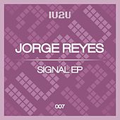 Play & Download Signal by Jorge Reyes | Napster