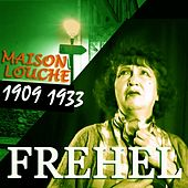 Play & Download Maison louche (1909-1933) by Fréhel | Napster