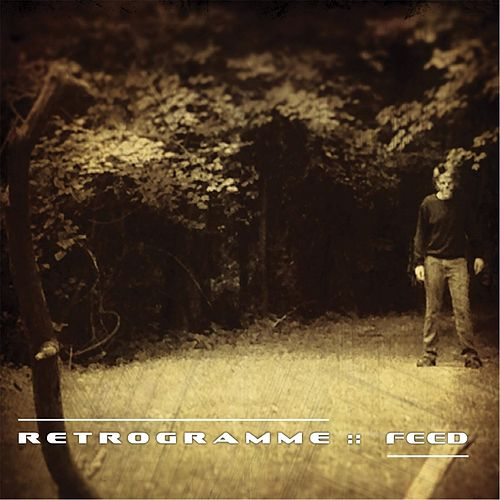 Play & Download Feed by Retrogramme | Napster