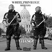 White Privilege by Change