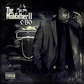 Play & Download The Mobfather 2 (Organized Crime Edition) by C-BO | Napster