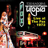 Play & Download Utopia:Live@Fox 73 by Todd Rundgren | Napster
