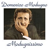 Play & Download Modugnissimo (All Tracks Remastered) by Domenico Modugno | Napster
