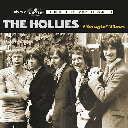 Changin Times (The Complete Hollies - January 1969-March 1973) de The Hollies