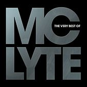 The Very Best Of MC Lyte by MC Lyte
