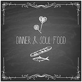 Play & Download Dinner & Soul Food by Various Artists | Napster