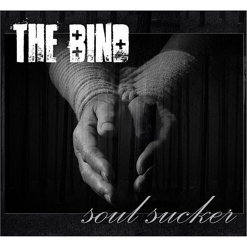 Soul Sucker by Bind