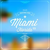 Play & Download Greetings from Miami, Florida, USA by Various Artists | Napster