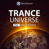 Play & Download Trance Universe, Vol. 1 - Psy & Trance by Various Artists | Napster