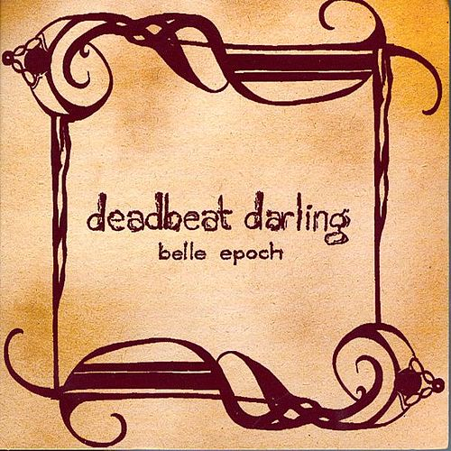 Play & Download Belle Epoch by Deadbeat Darling | Napster