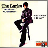 Play & Download You Know I Know by The Larks | Napster