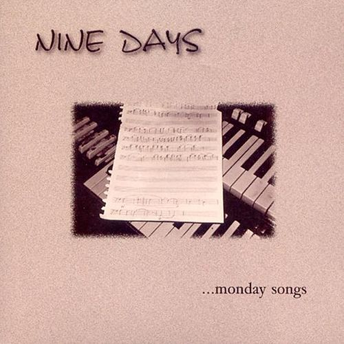 Play & Download Monday Songs by Nine Days | Napster