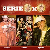 Play & Download Serie 3x4 (Control, La Onda, DJ Kane) by Various Artists | Napster