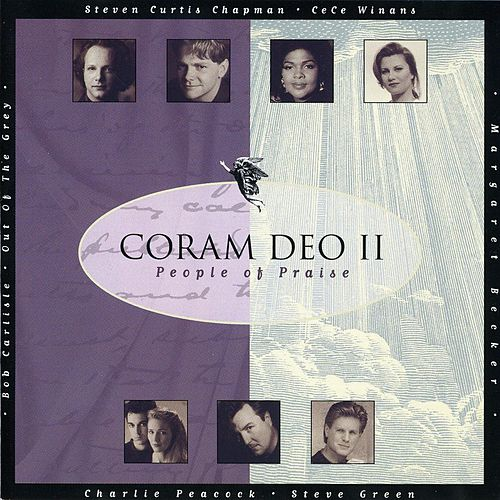 Play & Download Coram Deo II: People Of Praise by Various Artists | Napster