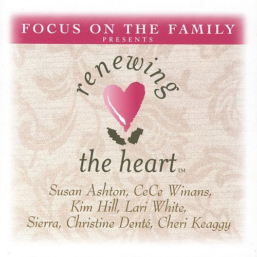 Renewing The Heart by Various Artists