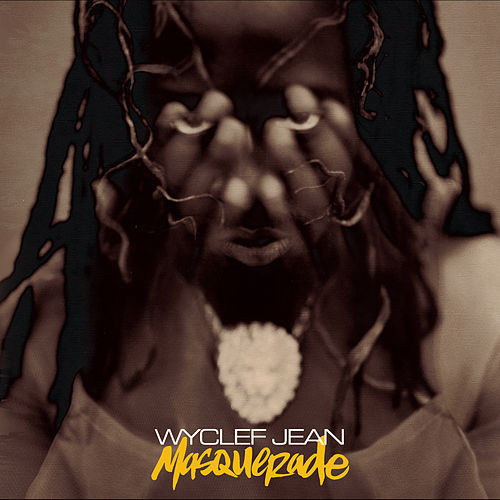 Masquerade by Wyclef Jean
