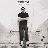 Play & Download Anesthesia by Verbal Kent | Napster