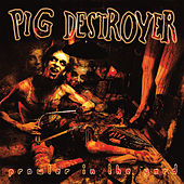 Prowler in the Yard (Deluxe Reissue) by Pig Destroyer