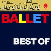 Play & Download Best of Ballet by Various Artists | Napster
