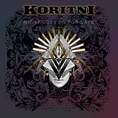 Night Goes on for Days by Koritni