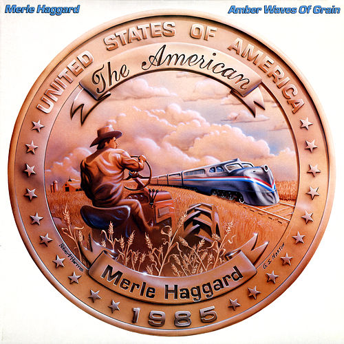 Play & Download Amber Waves of Grain by Merle Haggard | Napster