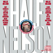 Play & Download Half Nelson by Willie Nelson | Napster
