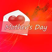 Play & Download Mother's Day by Various Artists | Napster