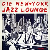 Die New York Jazz-Lounge, Vol. 2 by Various Artists