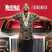I Remember von Meek Mill