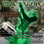 Play & Download Da wik, vol. 3 (West Indies Krew) [La terre discipline danse] by Various Artists | Napster
