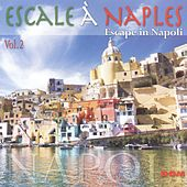Escale à Naples, vol. 2 by Various Artists