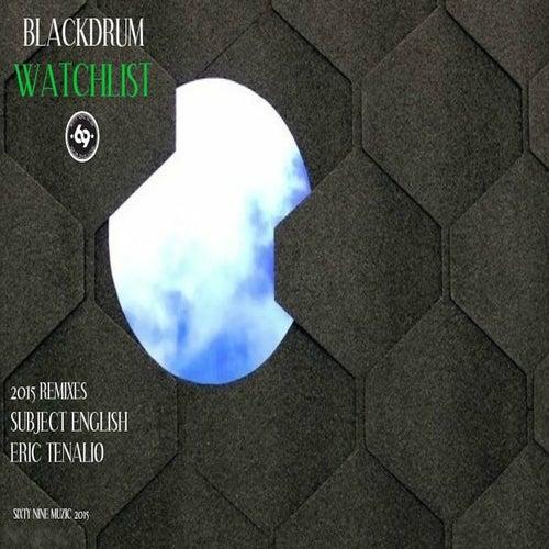 Watchlist 2015 Remixes by The Black Drum
