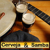 Cerveja & Samba by Various Artists