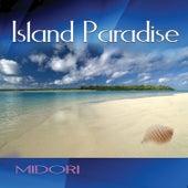 Play & Download Island Paradise by Midori | Napster