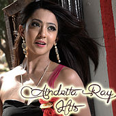 Play & Download Aindrita Ray Hits by Various Artists | Napster
