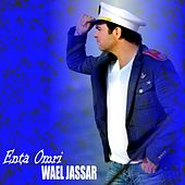 Play & Download Enta Omri by Wael Jassar | Napster