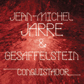 Play & Download Conquistador by Jean-Michel Jarre | Napster