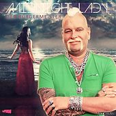 Play & Download Midnight Lady (Deutsch-Englisch Discomix) by Der Bürgermeister | Napster