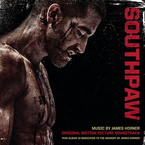 Southpaw (Original Motion Picture Soundtrack) by James Horner
