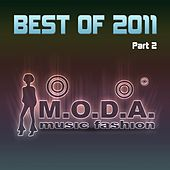 Play & Download Best of Moda 2011, Pt. 2 - EP by Various Artists | Napster