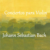 Play & Download Bach - Conciertos para Violin by Various Artists | Napster