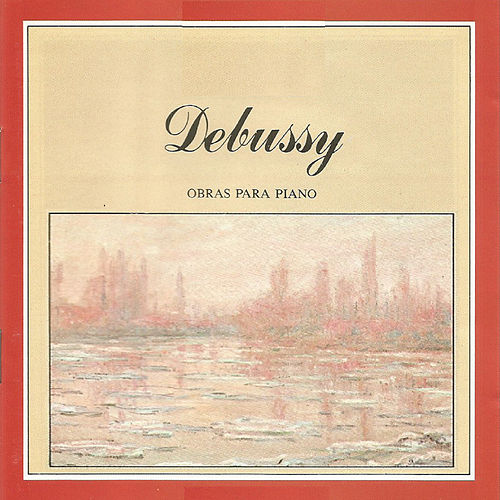 Debussy - Obras para piano by Nikita Magaloff