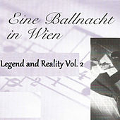 Eine Ballnacht in Wien - Legend and Reality Vol.  2 by Orquesta Lírica de Barcelona