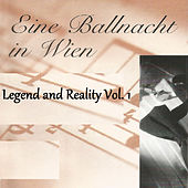 Eine Ballnacht in Wien - Legend and Reality Vol. 1 by Orquesta Lírica de Barcelona