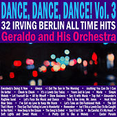 Play & Download Dance, Dance, Dance, Vol. 3 by Irving Berlin | Napster